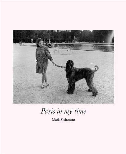 Mark Steinmetz: Paris in My Time: Mark Steinmetz