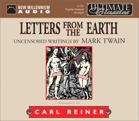Letters from the Earth: Twain, Mark