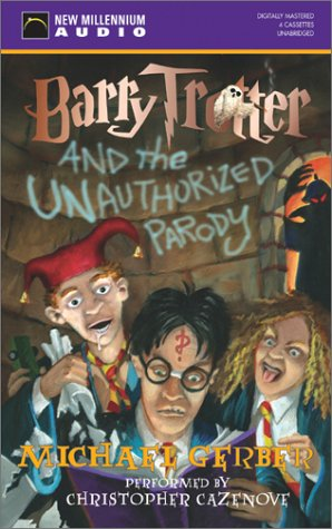 9781590072349: Barry Trotter and the Unauthorized Parody