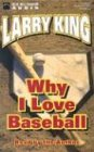 Why I Love Baseball (9781590073605) by Larry King