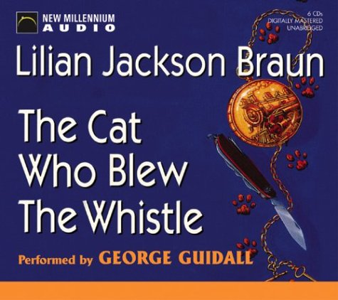 The Cat Who Blew the Whistle (The Cat Who. Mystery Series, Book 17): Braun, Lilian Jackson