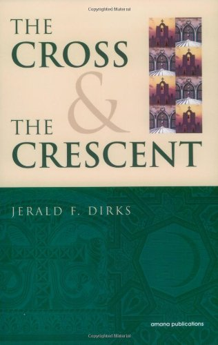 The Cross & The Crescent