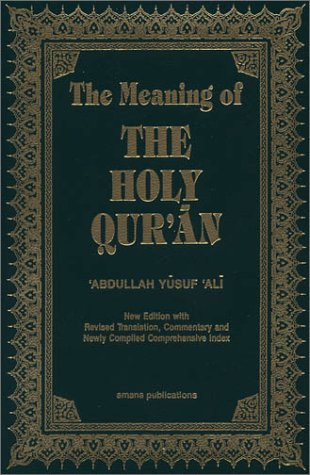 The Meaning of the Holy Qur'an English/Arabic: Ali, Abdullah Yusuf