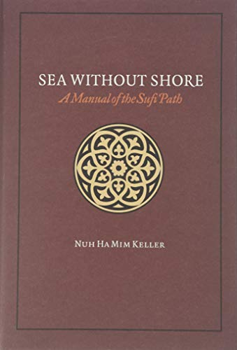 9781590080665: Sea Without Shore: A Manual of the Sufi Path