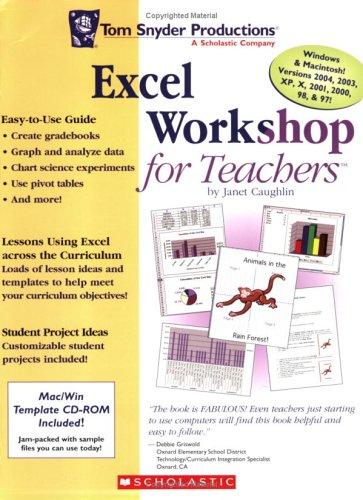 Excel Workshop for Teachers: Janet Caughlin