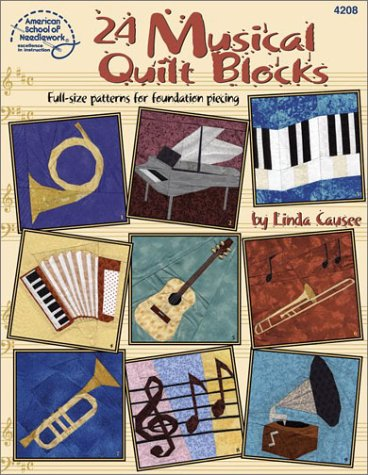 24 Musical Quilt Blocks: Linda Causee
