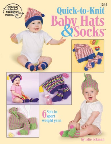 Quick-to-Knit Baby Hats & Socks (9781590120309) by Edie Eckman