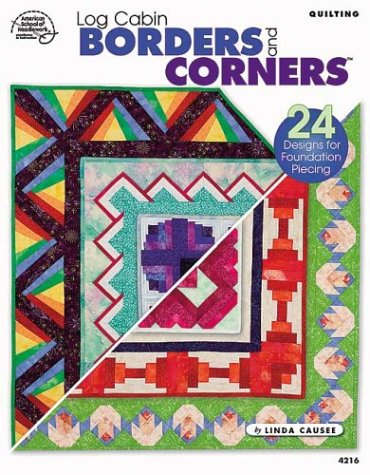 9781590120323: Quilting Log Cabin Borders and Corners