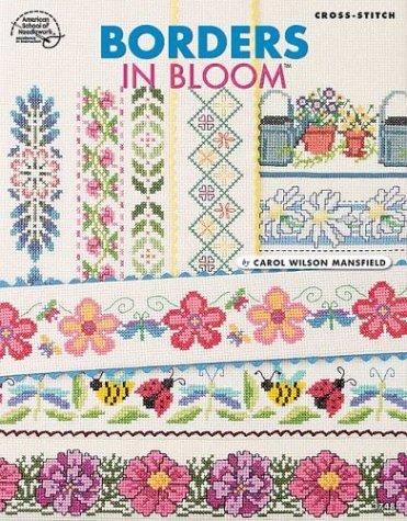 9781590120330: Cross Stitch Borders In Bloom