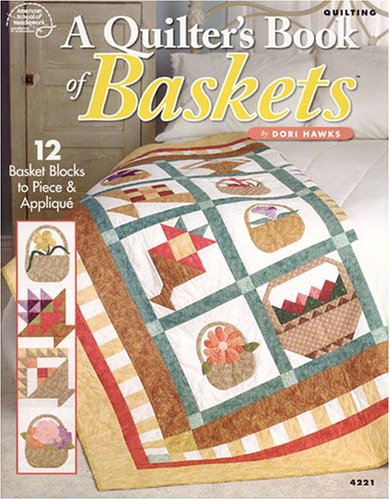 9781590120477: A Quilter's Book of Baskets (American School of Needlework #4221)