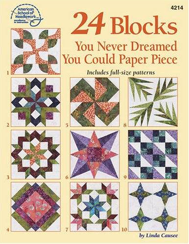 9781590120668: 24 Blocks You Never Dreamed You Could Paper Piece
