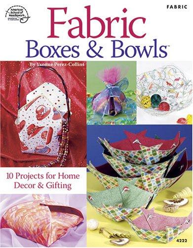 9781590120996: Fabric Boxes & Bowls