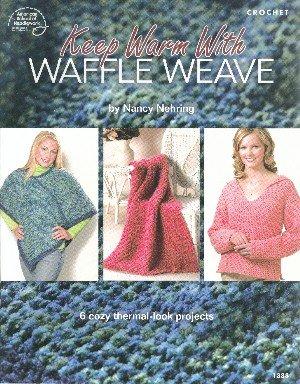 9781590121368: Keep Warm with Waffle Weave (American School of Needlework crochet booklet, #1388)