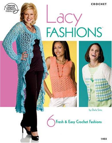 Lacy Fashions : 6 Fresh & Easy: Sims, Darla