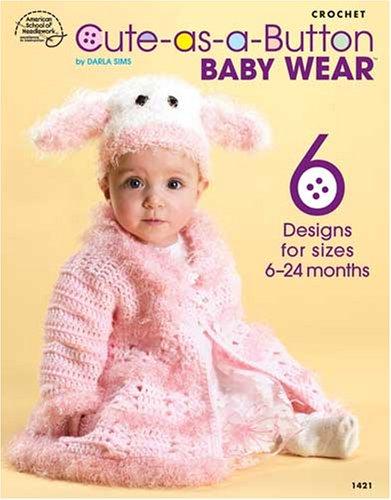 9781590121764: Cute as a Button Baby Wear (1421)