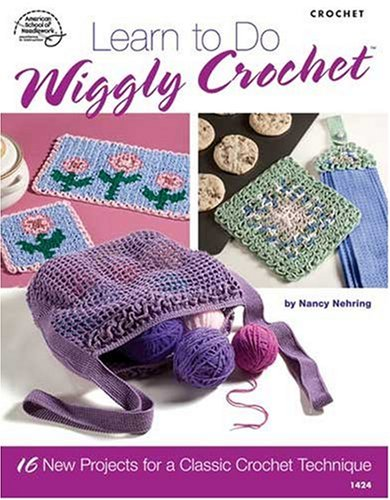 Learn to Do Wiggly Crochet 1424: Bobbie Matela (Editor),