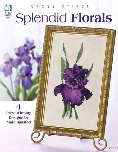 Splendid Florals: Saastad, Marc