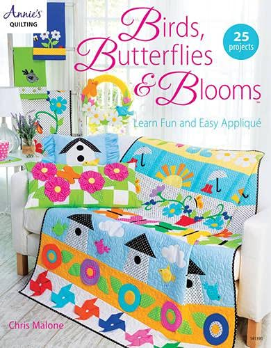 9781590123539: Birds, Butterflies and Blooms: Learn Fun and Easy Applique