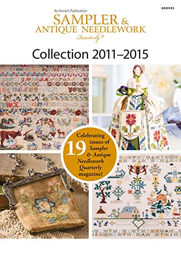 9781590124918: Sampler & Antique Needlework Quarterly Collection 2011-2015