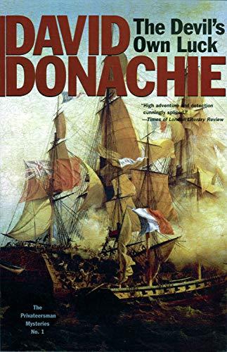 The Devil's Own Luck (The Privateersman Mysteries) (Volume 1): Donachie, David