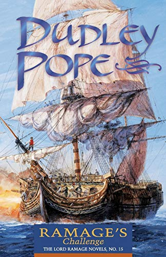 Ramage's Challenge (The Lord Ramage Novels): Pope, Dudley