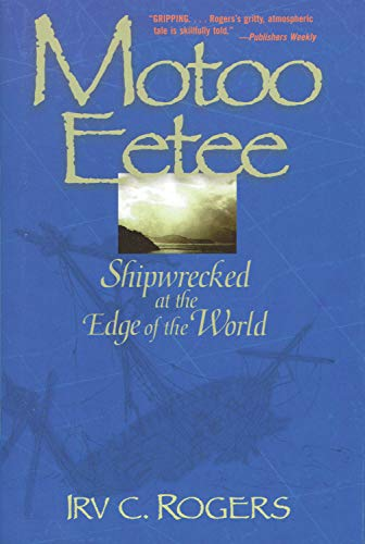 9781590130186: Motoo Eetee: Shipwrecked at the Edge of the World