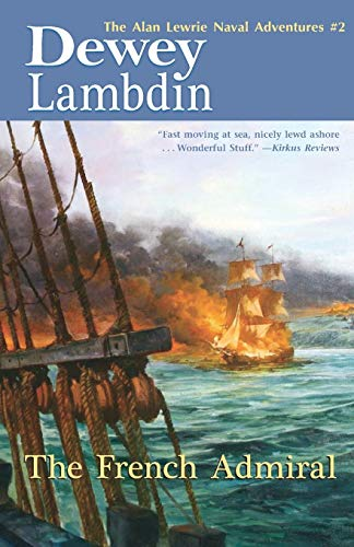 9781590130216: The French Admiral (Alan Lewrie Naval Adventures)