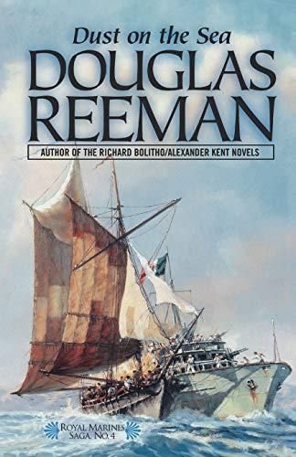 9781590130285: Dust on the Sea (The Royal Marines Saga)