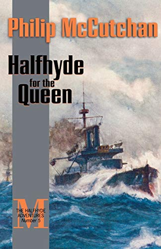 Halfhyde for the Queen (The Halfhyde Adventures, No. 5)