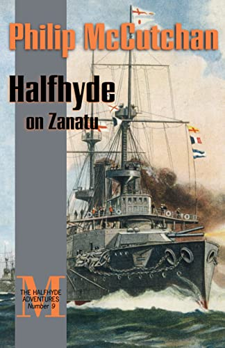 Halfhyde on Zanatu (The Halfhyde Adventures, No. 7)