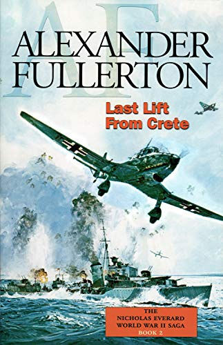 Last Lift from Crete Book 2 The: Alexander Fullerton