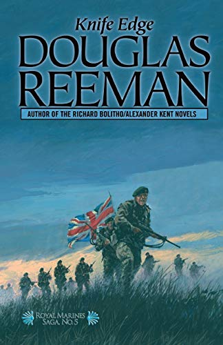 Knife Edge (The Royal Marines Saga) (1590130995) by Douglas Reeman
