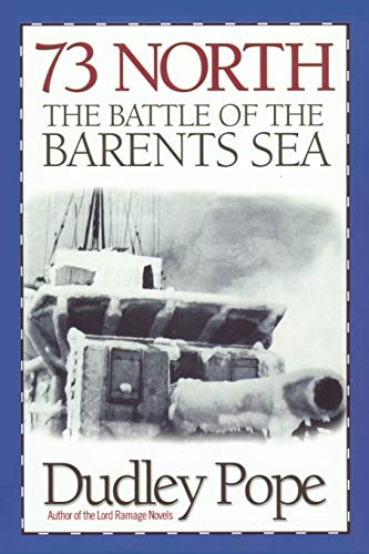 9781590131022: 73 North: The Battle of the Barents Sea