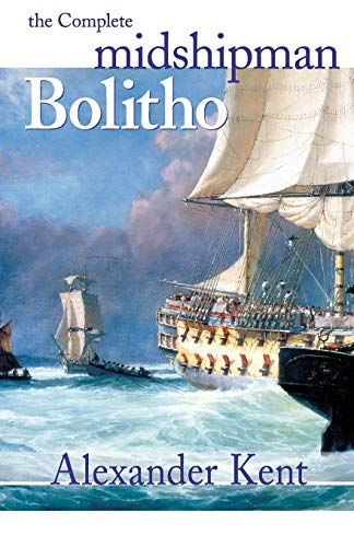 9781590131275: The Complete Midshipman Bolitho (The Richard Bolitho Novels)