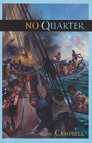 No Quarter: A Matty Graves Novel (The Matty Graves Novels): Campbell, Broos