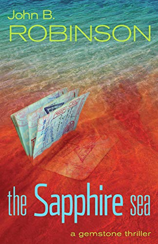 9781590131497: The Sapphire Sea: A Gemstone Thriller (The Gemstone Thrillers)