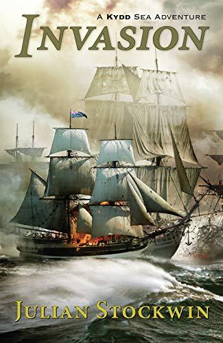 Invasion : A Kydd Sea Adventure: Julian Stockwin