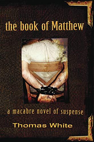 9781590134085: The Book of Matthew: A Macabre Novel of Suspense
