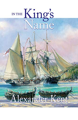 9781590134801: In the King's Name (The Bolitho Novels)