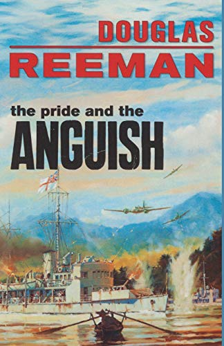 9781590137093: The Pride and the Anguish (Modern Naval Fiction Library)