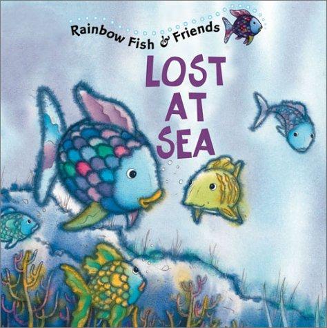 9781590140024: Rainbow Fish: Lost At Sea