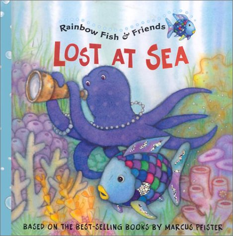 9781590140208: Lost at Sea (RB Fish & Friends) (Rainbow Fish & Friends (Hardcover))