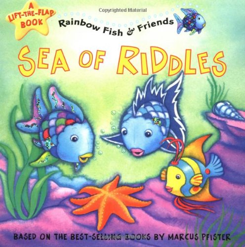 9781590141113: Sea of Riddles: A Lift-the-flap Book (Rainbow Fish & Friends)