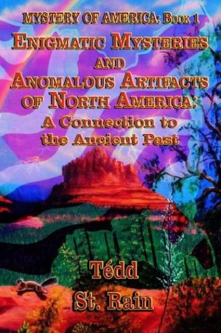 9781590169995: 1: Mystery Of America: Enigmatic Mysteries And Anomalous Artifacts Of North America - A Connection To The Ancient Past
