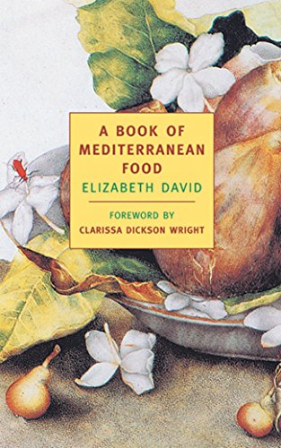 9781590170038: A Book of Mediterranean Food (New York Review Books Classics)