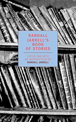 9781590170052: Randall Jarrell's Book of Stories: An Anthology (New York Review Books Classics)