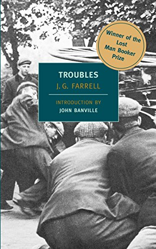 "9781590170182: Troubles: Winner of the 2010 ""Lost Man Booker Prize"" for Fiction (New York Review Books Classics)"