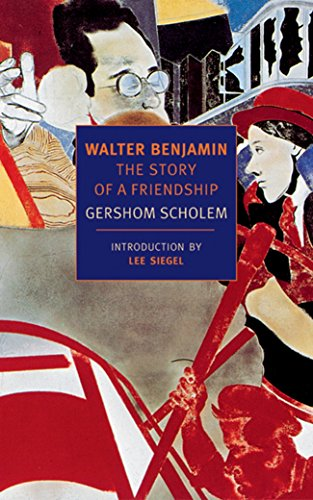 9781590170328: Walter Benjamin: The Story of a Friendship (New York Review Books Classics)