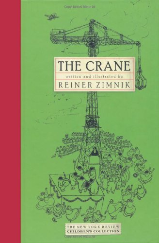 The Crane (New York Review Children's Collection) (159017075X) by Reiner Zimnik