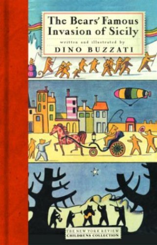 The Bears' Famous Invasion of Sicily (New York Review Children's Collection): Dino ...